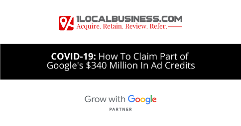 How Local Businesses Can Claim A Portion of Google's $340 Million In Ad Credits